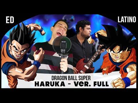 Dragon Ball Super Ending 9 Full - Haruka(Español Latino)