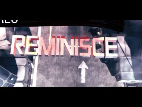 Reminisce by TES ReMz