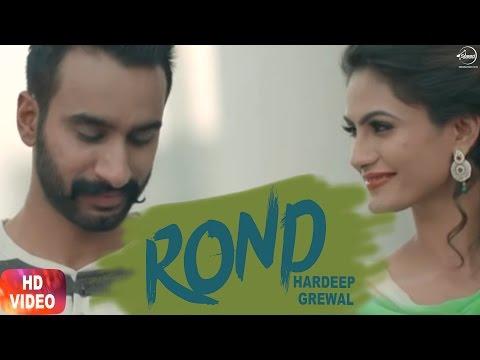 Rond ( Full Video ) | Hardeep Grewal | The Boss Editor | Latest Punjabi Song 2017 | Speed Records