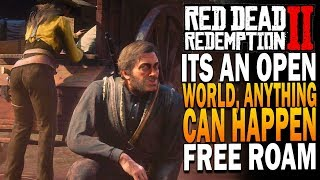 It's An Open World, Anything Can Happen - Red Dead Redemption 2 Free Roam Members Only Chat