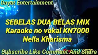 Sebelas dua belas mix Nella kharisma karaoke KN7000