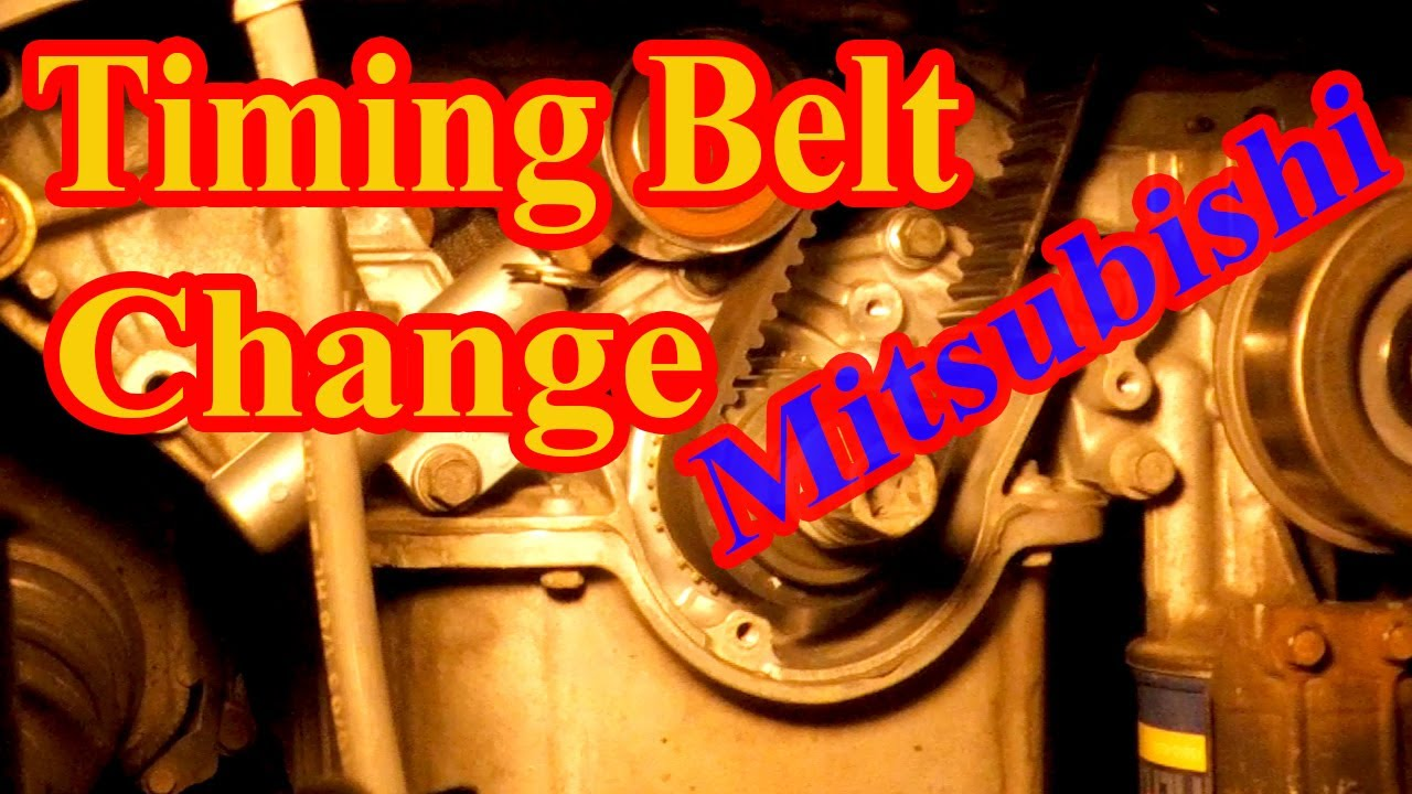 Timing Belt Change Removal And Installation On Mitsubishi