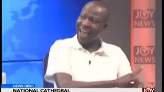 National Cathedral - News Desk on JoyNews (16-1-19)