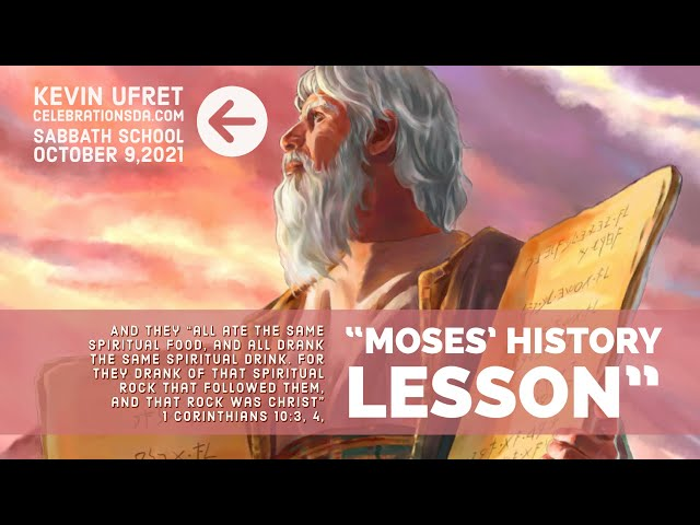 Moses' History Lesson