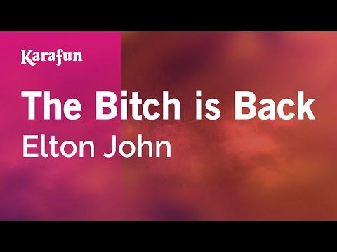 Karaoke The Bitch Is Back - Elton John *