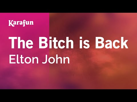 Karaoke The Bitch Is Back - Elton John *