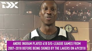 DX Pro Perspective: Andre Ingram, 10-Year NBA Minor League Veteran And LA Lakers Signee