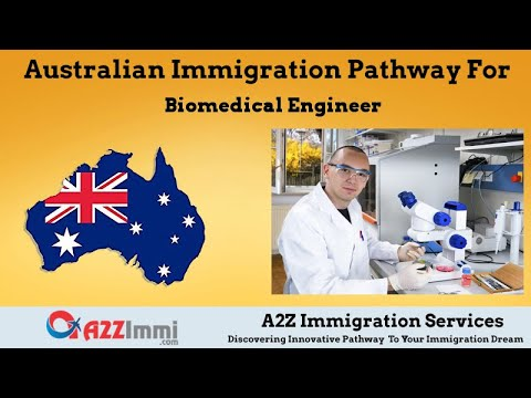 Biomedical Engineer | 2020 | PR / Immigration Requirements For Australia