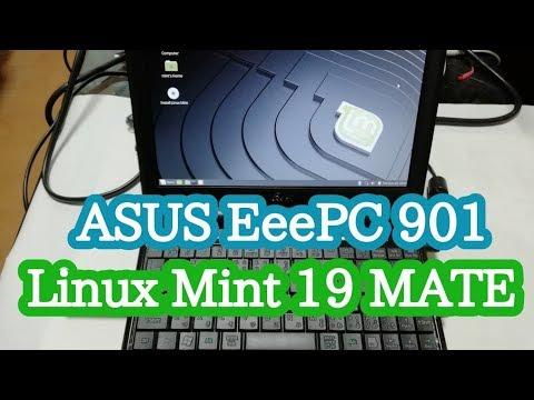 ASUS Eee PC 901超低スペックPCに Linux Mint 19 MATE入れてみました!!