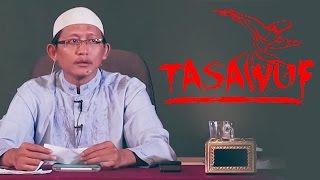 Download Video TASAWUF (Ustadz Abu Yahya Badrusalam, Lc) MP3 3GP MP4