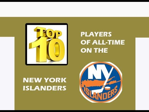 TOP 10 NEW YORK ISLANDERS OF ALL TIME