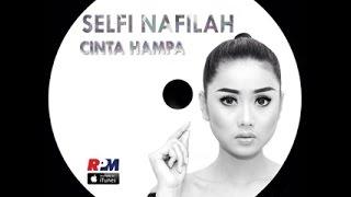 Download Selfi Nafilah   Cinta Hampa Mp3