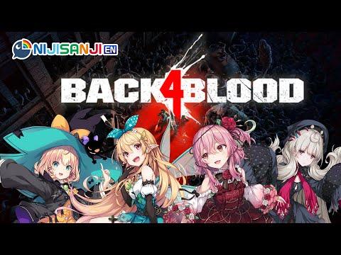【BACK 4 BLOOD】ZOMBIE HUNTING EXPERTS...?! 【NIJISANJI EN】