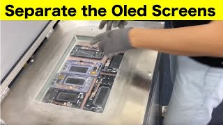Separate the Oled screens from the frame with the help of the refrigerator at -140 degrees