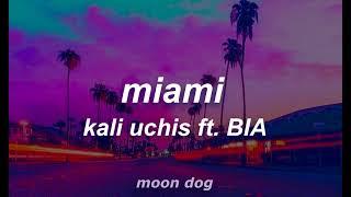 miami - kali uchis ft. BIA ; sub español & lyrics