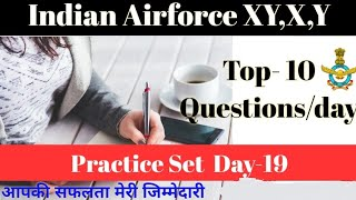 Airforce Practice Set, Day 19_Top 10 Questions/Day