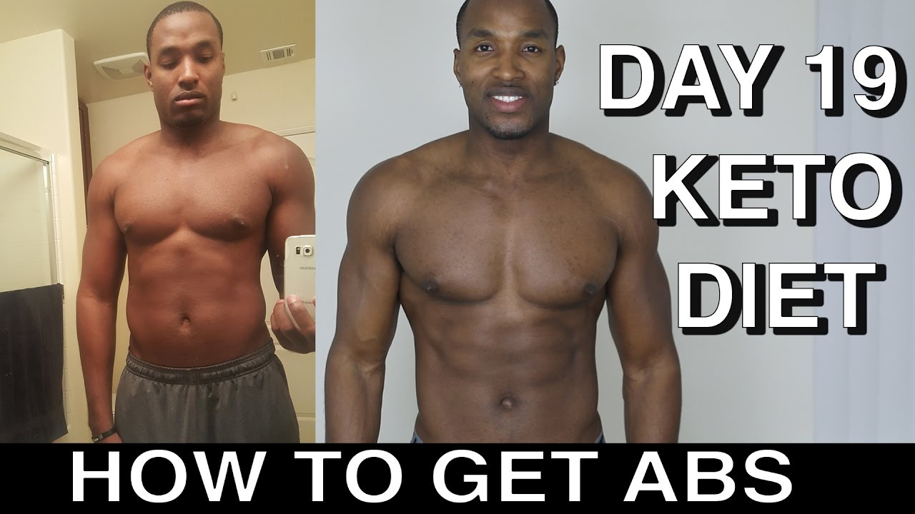 How To Get Abs  Keto Diet  Day 19