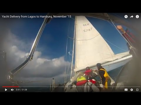 Yachtüberführung/Yacht Delivery from Lagos to Hamburg, November '15
