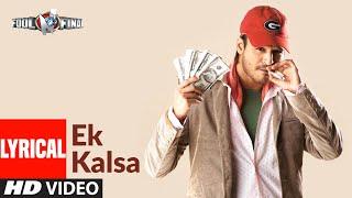 Ek Kalsa Lyrical | Fool N Final | Vivek Oberoi | Himesh Reshammiya