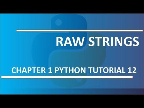 Raw Strings : Python Tutorial 12