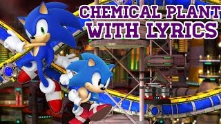chemical plant with lyrics(sonic generations)