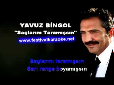 Yavuz Bingol Saclarini Taramissin Karaoke Versiyon Youtube