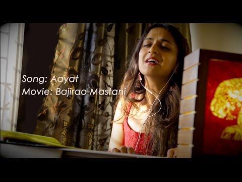 Aayat   Bajirao Mastani   Female   Cover   Arijit   Ranveer   Deepika   Bhansali   Live   Piano