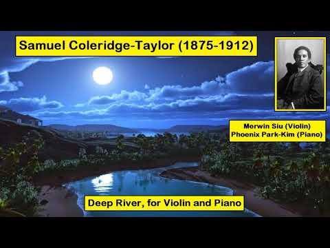Samuel Coleridge-Taylor (1875-1912) - Deep River, for Violin and Piano