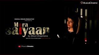 Mora Saiyaan ft. Shruti Dhasmana   Latest Song   Sawan Beeto Jaye   Musical Dreams   Music Channel