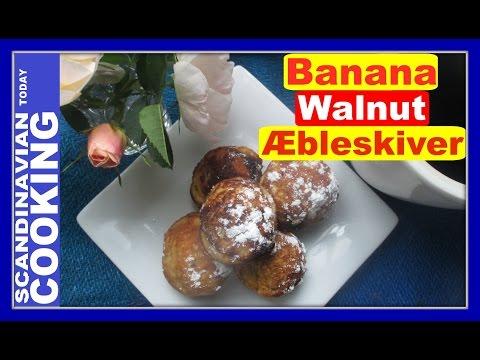 Æbleskiver 🍌 How To Make Aebleskiver With Banana Walnut Filling