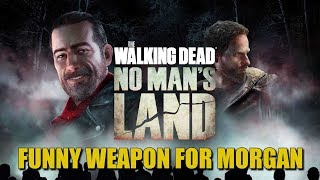 The Walking Dead No Man's Land Gameplay - Funny Weapon For Morgan