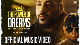 THE POWER OF DREAMS - Badshah ft. Lisa Mishra | Official Video | #TPODOAK
