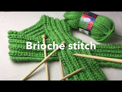 How To Knit Brioche Ch