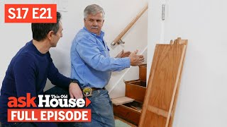 Ask This Old House | Stair Treads, Gas Stove Pipe (S17 E21) | FULL EPISODE