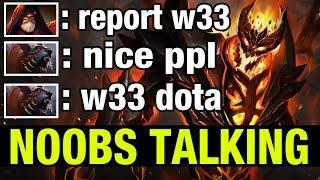 NOOBS TALKING - W33 SHADOW FIEND - Dota 2