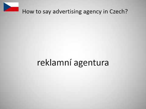 How to say advertising agency in Czech?
