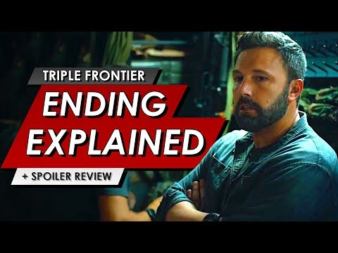 Triple Frontier: Ending Explained Breakdown & Spoiler Talk Movie Review   NETFLIX