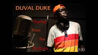 Duke - Started From The Bottom [Lyrics + Download]