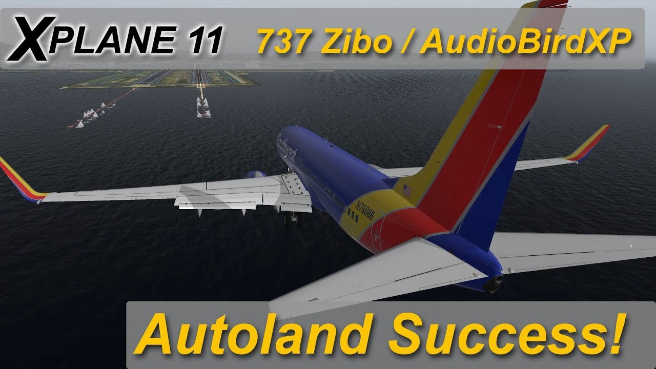 X-plane 11: Autoland success! Zibo 737 | audiobirdXP sound | KSFO
