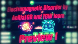 Electromagnetic Disorder by AeRiaLGD and Team Cosmic Warriors! [Preview #1/Explicacion]