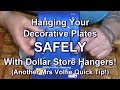 Plate Hangers For Decorative Plates (Another Quick Tip)