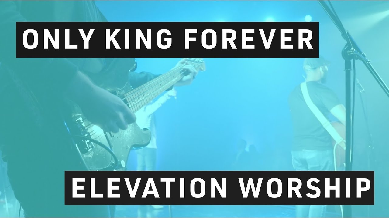 Only King Forever // Bass Tutorial // Elevation Worship