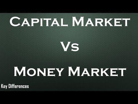 Capital Vs Money Market: Difference between them with compar