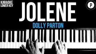 Dolly Parton - Jolene Karaoke Miley Cyrus SLOWER Acoustic Piano Instrumental Cover Lyrics LOWER KEY