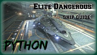 Elite Dangerous: Python - Ship Guide (PC Mac Xbox One)
