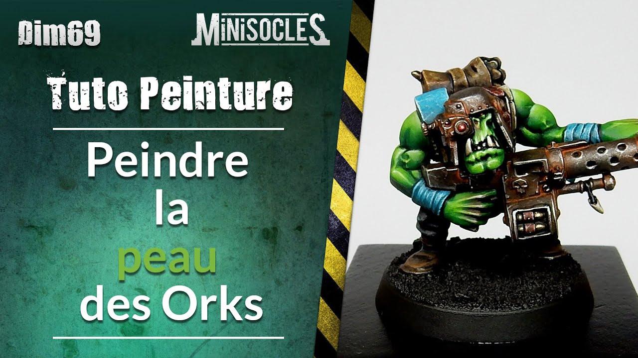 Peinture Sur Figurines Tuto Peindre La Peau Des Orks Warhammer
