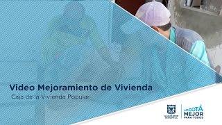 MEJORAMIENTO DE VIVIENDA - CAJA DE LA VIVIENDA POPULAR