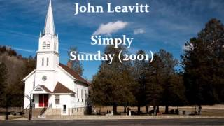 John Leavitt — Simply Sunday (Four Pieces) (2001) for organ