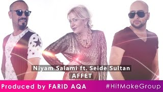 Niyam Salami ft. Seide Sultan - Affet (Prod by FARID AQA)