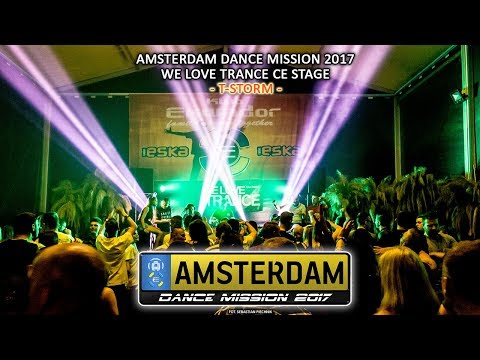 T-Storm - Amsterdam Dance Mission 2017 - WLT CE Stage [27.05.2017 - Ekwador Manieczki]